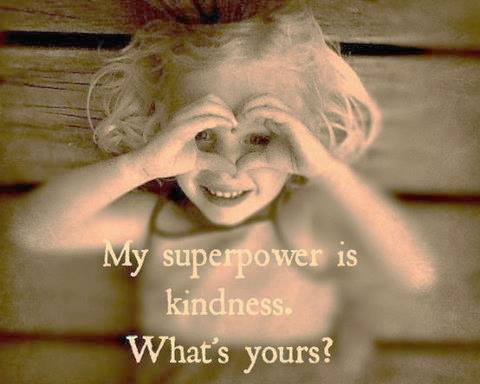 super power kindness